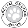 Special Orders $6.95